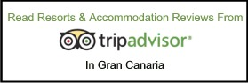 Click Here to Read Travellers Reviews on Resorts and Holiday Accommodation in Gran Canaria