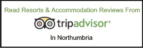Click Here to Read Holiday Resort & Accommodation Reviews in Northumbria
